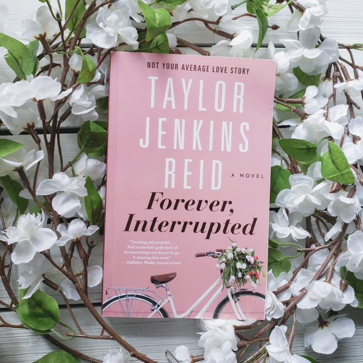 Forever, Interrupted by Taylor JenkinsReid