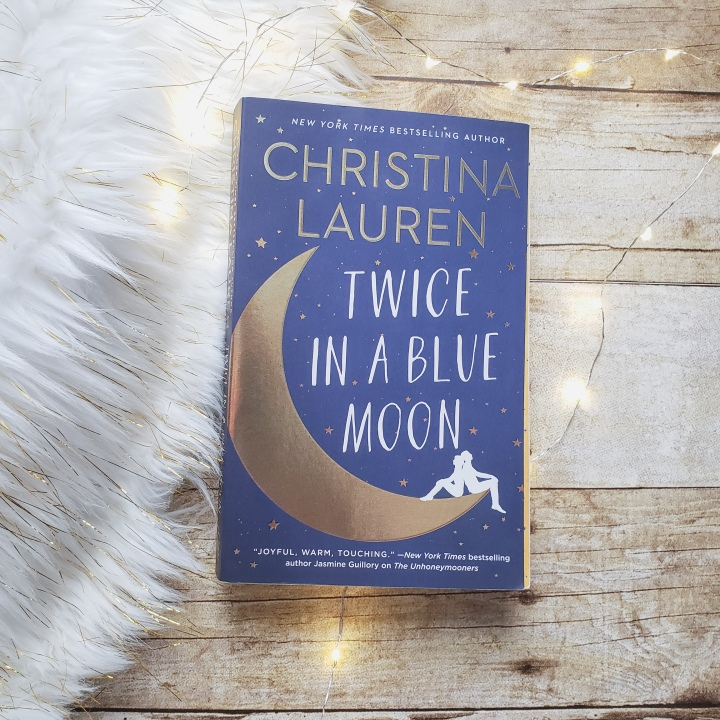 Twice In A Blue Moon by ChristinaLauren