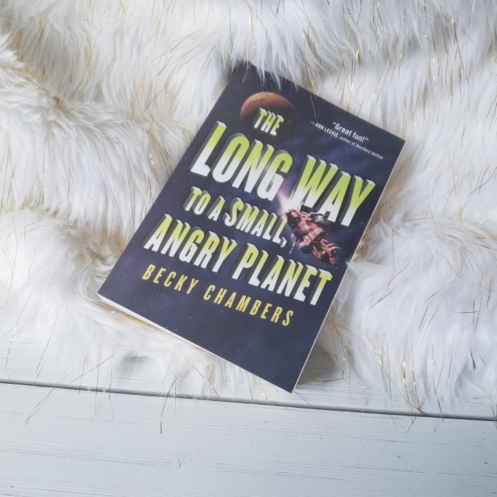 The Long Way to a Small, Angry Planet (Wayfairers #1) by Becky Chambers