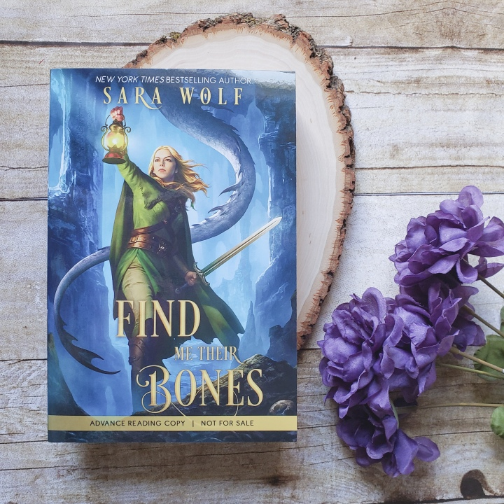 Find Me Their Bones (Bring Me Their Hearts #2) by Sara Wolf
