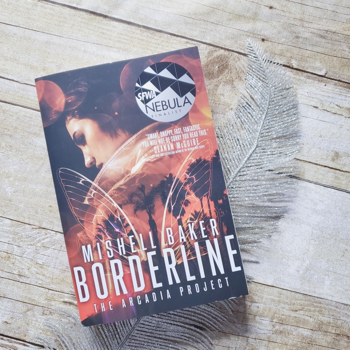 Borderline (The Arcadia Project #1) by Mishell Baker