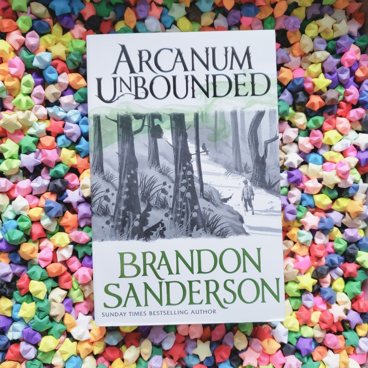 Arcanum Unbounded by Brandon Sanderson (Part One)