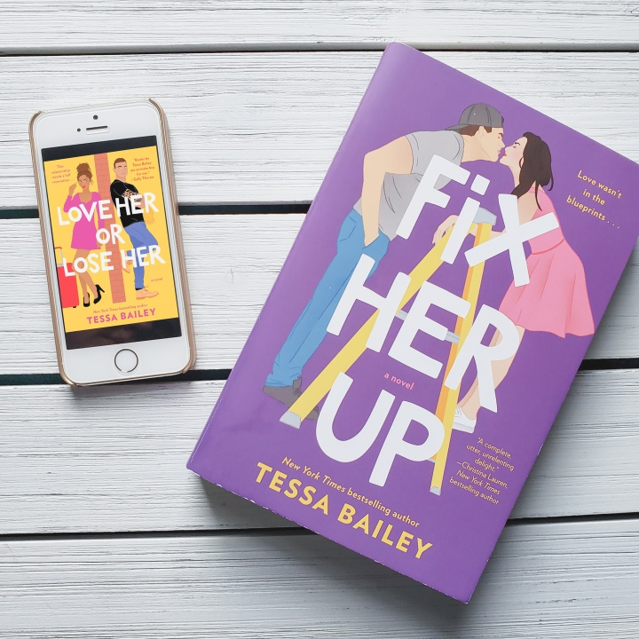Love Her or Lose Her by Tessa Bailey
