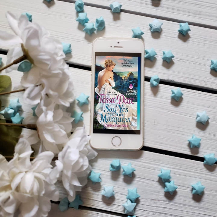 Say Yes to the Marquess (Castles Ever After #2) by TessaDare