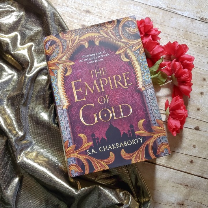 The Empire of Gold (The Daevabad Trilogy #3) by S.A. Chakraborty