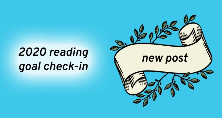 2020 Reading Goals Check-in!