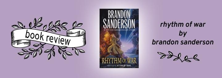 Rhythm of War (The Stormlight Archive #4) by BrandonSanderson