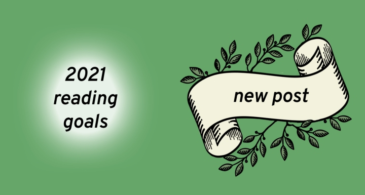 2021 Reading Goals!
