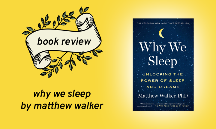 Why We Sleep by Matthew Walker