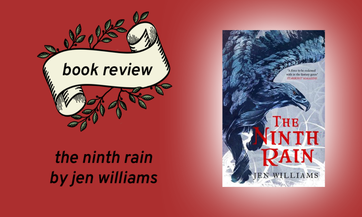 The Ninth Rain (The Winnowing Flame Trilogy #1) by Jen Williams
