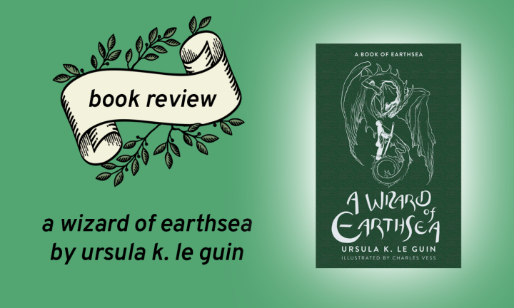 A Wizard of Earthsea (Earthsea Cycle #1) by Ursula K. Le Guin